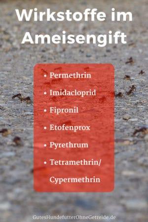 Je nach Form des Ameisengifte variieren die Wirkstoffe Permethrin, Imidacloprid, Fipronil, Etofenprox, Pyrethrum, Tetramethrin und Cypermethrin