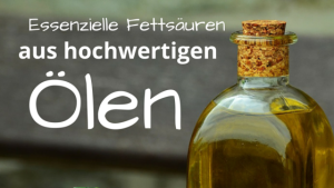 Essenzielle Fettsäuren aus hochwertigen Ölen sind für Hunde wichtig