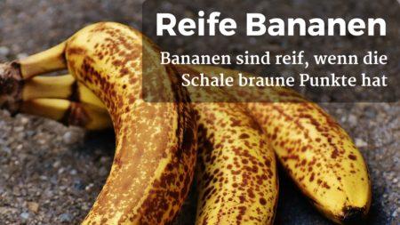 Reife Bananen erkennen Sie an braunen Flecken auf der Schale
