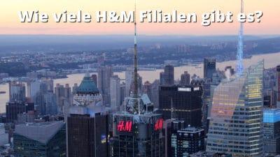 Wie viele H&M Filialen gibt es?