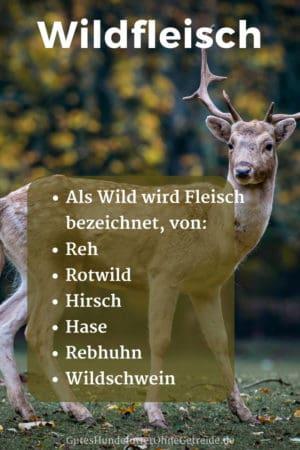 Als Wild wird das Fleisch von Reh, Rotwild, Hirsch, Hase, Rebhuhn und Wildschwein bezeichnet